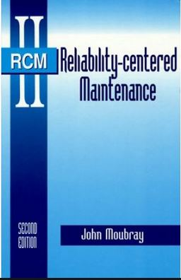 Reliability Centered Maintenance RCM artinya